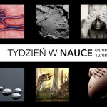Tydzień w nauce [04/08-10/08]
