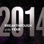 10 przełomowych wydarzeń naukowych 2014 roku